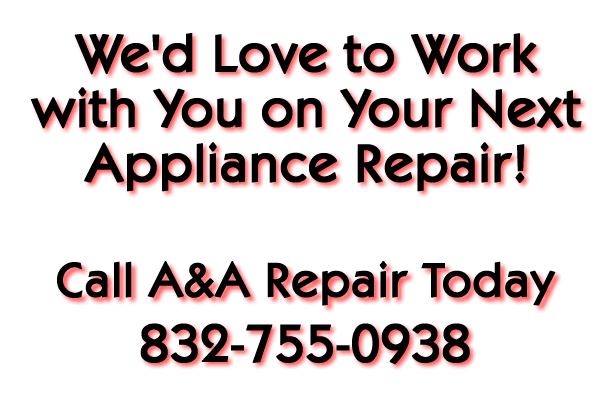 Click to call A & A Appliance Repair of Houston
